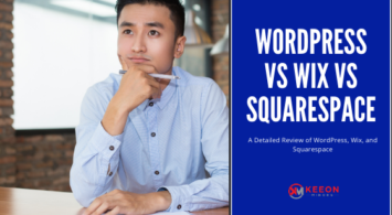 A Detailed Review of WordPress, Wix, and Squarespace