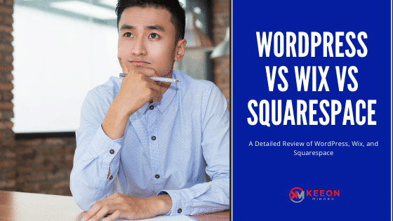 Wordpress vs wix vs squarespace